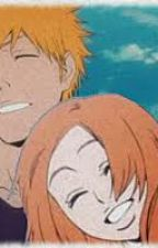 (strawberry love )- a ichihime fanfic- ON HOLD by localoco21