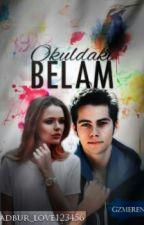 Okuldaki  Belam by adbur_love123456