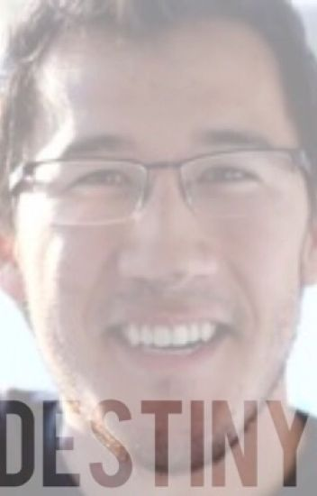 Destiny: Markiplier x reader