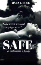 SAFE (Escape #2) by angelsanddemons
