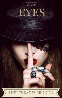 Behind the eyes - Wattpad