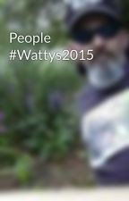 People   #Wattys2015 by StandingBear