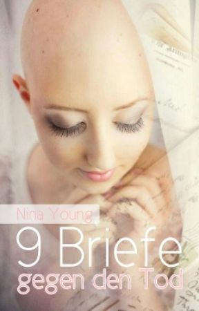 9 Briefe gegen den Tod - Leseprobe by Nina__Young