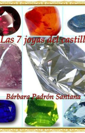 Las 7 joyas del castillo by BarbaraPadronSantana