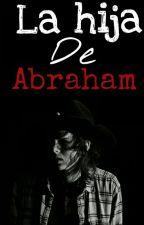 La hija de Abraham » Carl Grimes.  by sadark