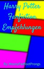 Empfehlungen für Harry Potter Fanfictions by MoonyPadfootProngs