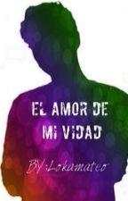 """EL AMOR DE MI VIDAD   """"Abraham Mateo"""" by lokamateo"""