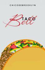 Taco Bell by chicodebrooklyn