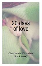 ✓20 Days of Love ➸ Muke A.U [Book 3] by CinnamonAndChocolate