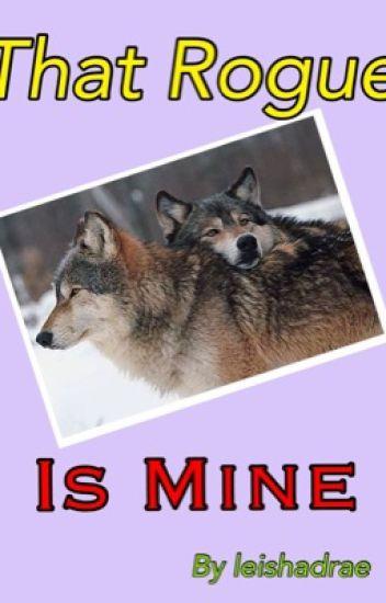 That Rogue Is Mine (werewolf/boyxboy/oneshot/mpreg)