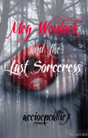Meg Wenlock and the Last Sorceress by moltoallegro