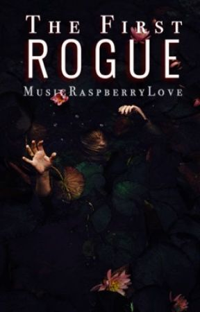 The First Rogue: Vampire by MusicRaspberryLove