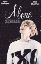¿Alone? - Chanbaek/Baekyeol by HikariParkKim