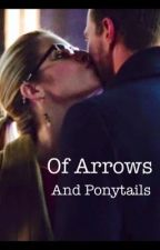 Of Arrows and Ponytails by Blackwidow2