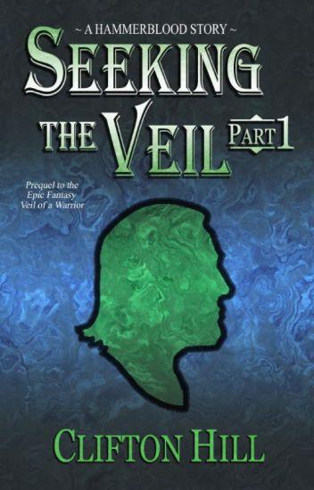 Seeking the Veil, Part 1