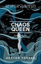 Chaos Queen by Hector-Torres