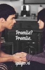 Promise? Promise. (Ezria fanfiction) by RPage6