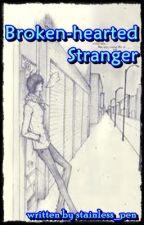 Broken-hearted Stranger (one-shot story) by stainless_pen