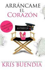 ARRÁNCAME EL CORAZÓN (ERÓTICA) by KrisBuendia