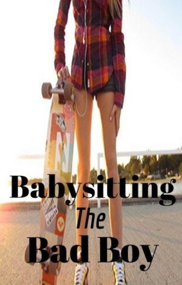 Babysitting the Bad Boy