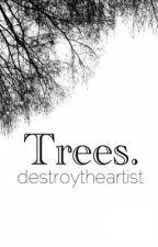 Trees. {joshler} by destroytheartist