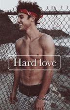 Hard love ( Cameron Dallas love story)  by justbocax
