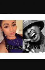 My Thug Love by KearraHolmes