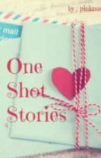 One Shot Stories by rchlghn