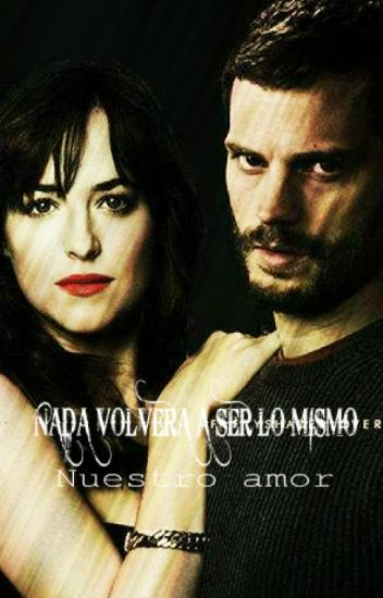 1 # Nada a volvera Ser Lo Mismo ¿y nuestro amor?