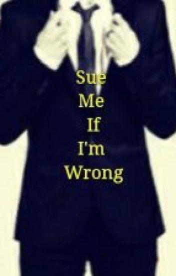 Sue Me If I'm Wrong [Kellic - boyxboy]