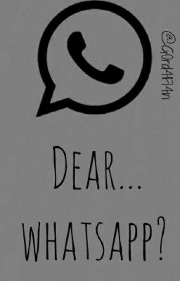 Dear...whatsapp?✖Larry Stylinson✖{TERMINADA}