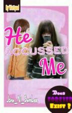 He Accused Me by Jona_Ni_SamLee