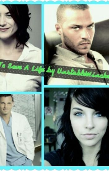 How To Save A Life(Greys Anatomy Fanfiction)