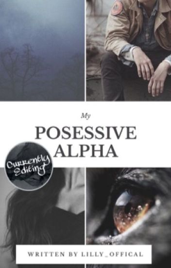 My Possessive Alpha