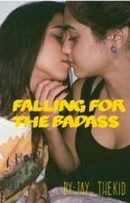 Falling For The Badass by Jay_thekid