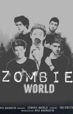 Zombie World by ayuanindita