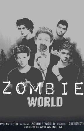 Zombie World (Under Revision) by ayuanindita