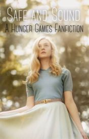 Safe and Sound (The Hunger Games Fanfiction) ON HOLD by TheHungerGamesFan99