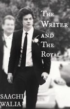 The Writer and The Royal | H.S. by saachi_walia
