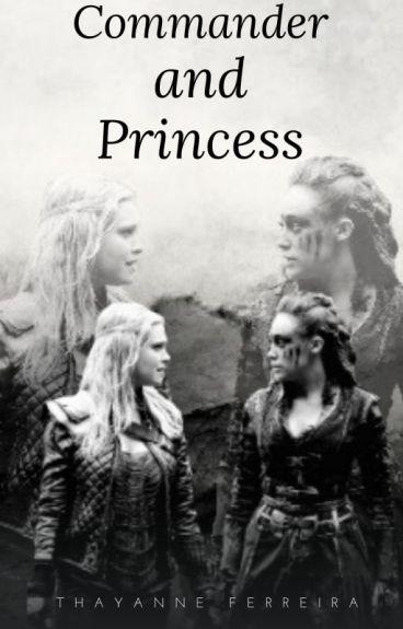 Commander and Princess (Clexa)