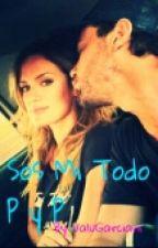 Sos Mi Todo ( Paula y Pedro ) by ValuGarciani