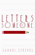 Letters to Someone by ShadedInBlack