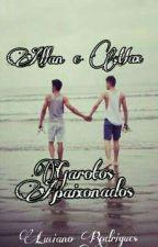 Allan e Max - Garotos Apaixonados (Romance Gay) by Luciano_Baka