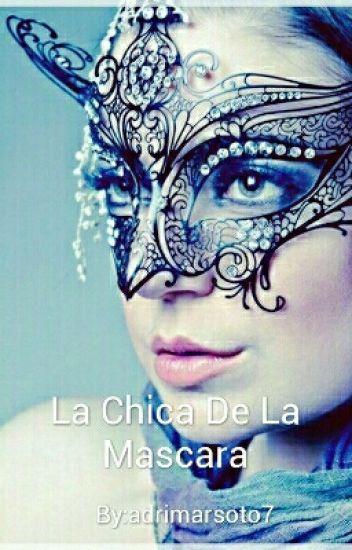 La Chica de la Mascara