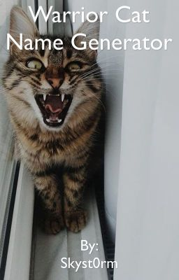 Warrior Cat Name Generator - Free time & Saddest death ...