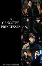 Gangster Princesses || B.A.P Fanfiction (ON HIATUS) by ChescaVenice18