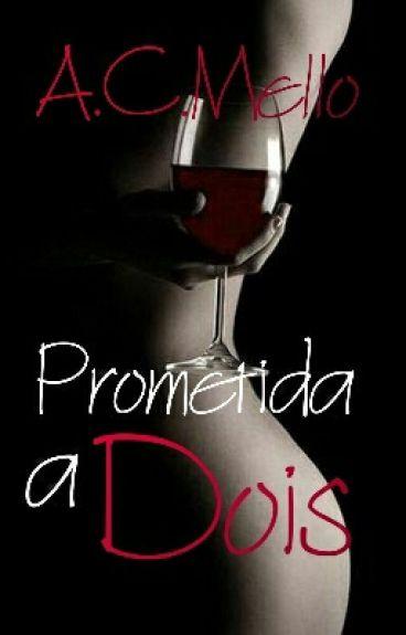 Prometida à Dois