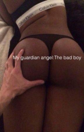 My guardian angel the bad boy by kyledavidhalls_gf
