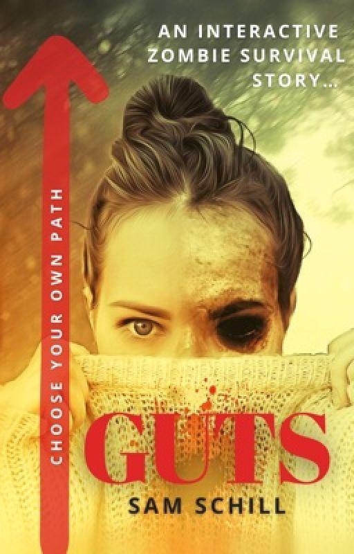 Guts (the original interactive zombie apocalypse survival story) by Pixee_Styx