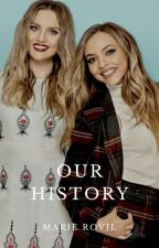 Our History |Jerrie| #Book1 by girlhiddenxx